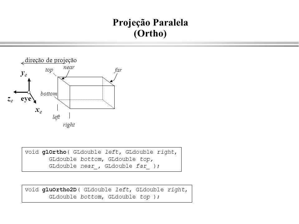Projeção Paralela (Ortho)