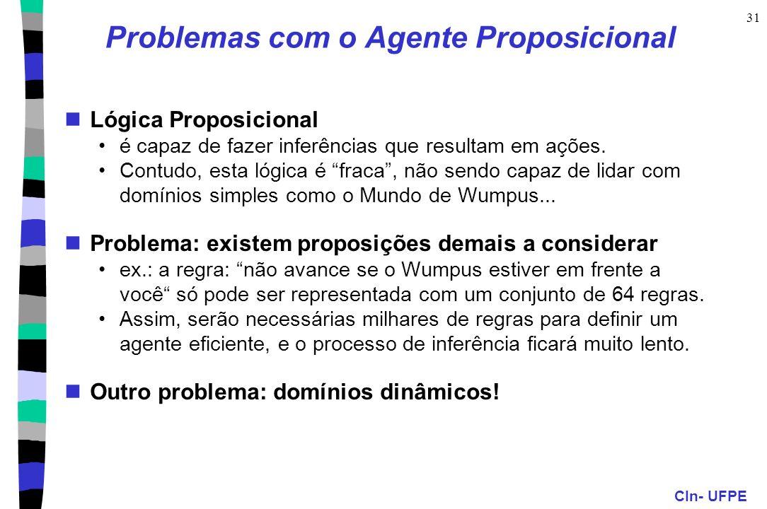 Problemas com o Agente Proposicional