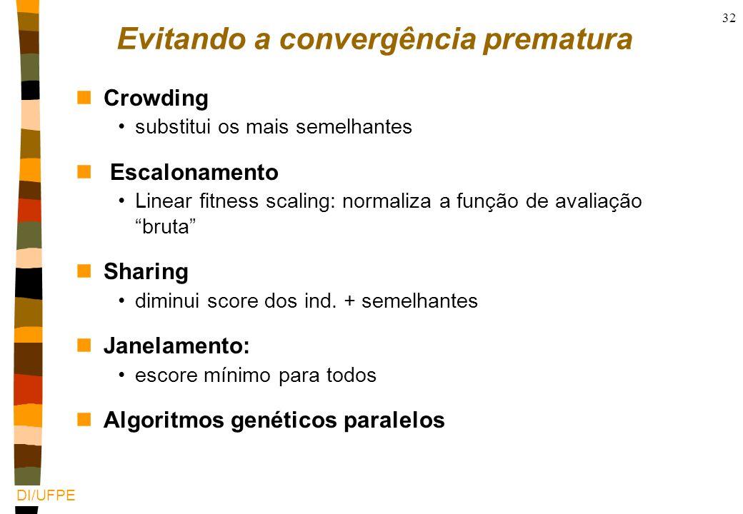 Evitando a convergência prematura