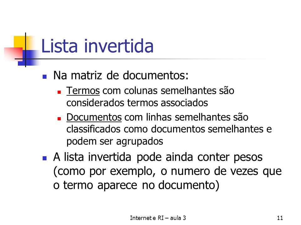 Lista invertida Na matriz de documentos: