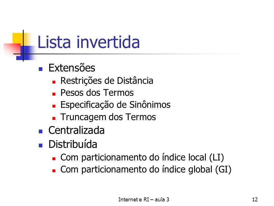 Lista invertida Extensões Centralizada Distribuída