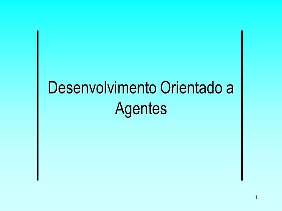 Desenvolvimento Orientado a Agentes