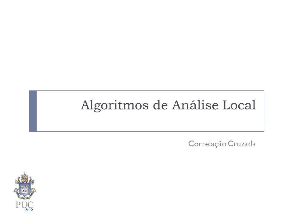 Algoritmos de Análise Local
