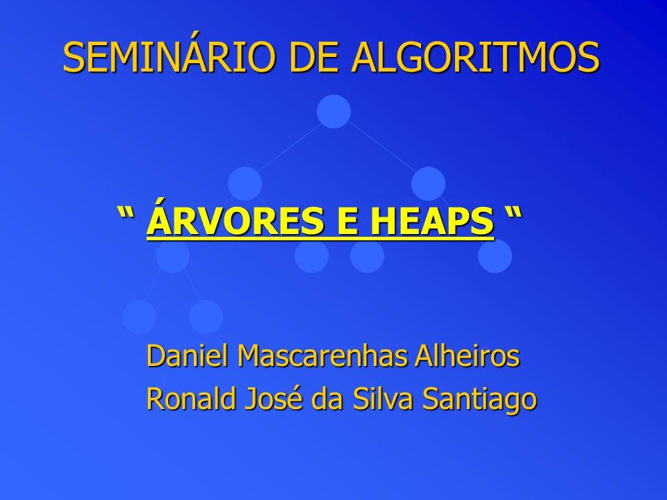 SEMINÁRIO DE ALGORITMOS