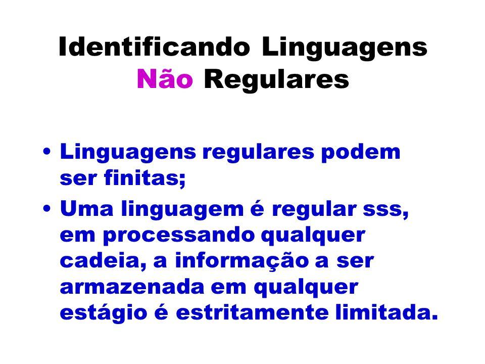 Identificando Linguagens Não Regulares