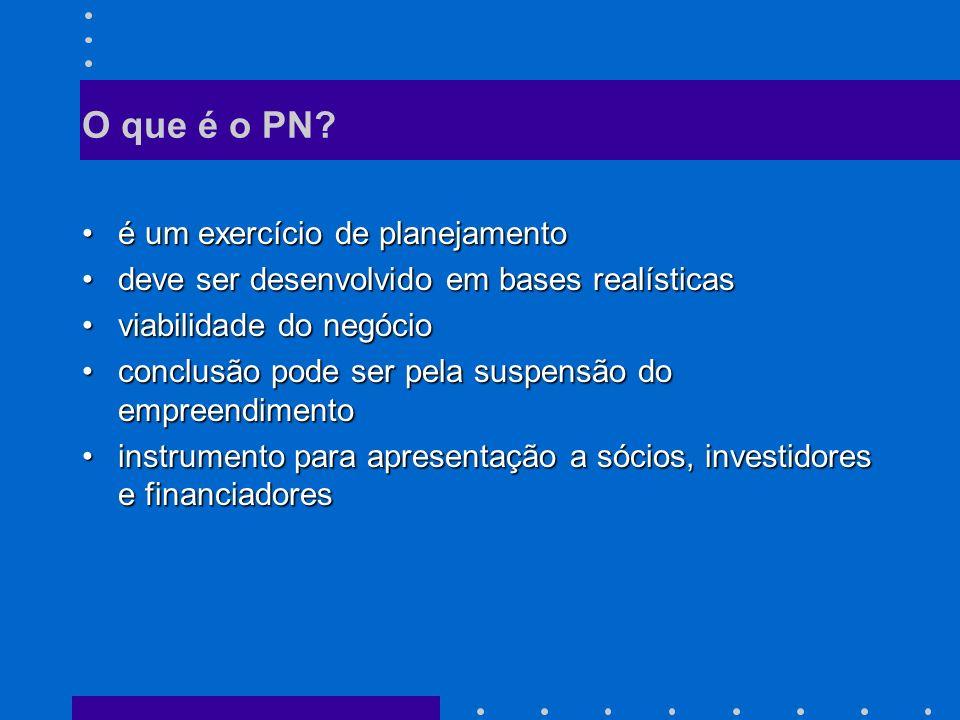 O que é o PN é um exercício de planejamento