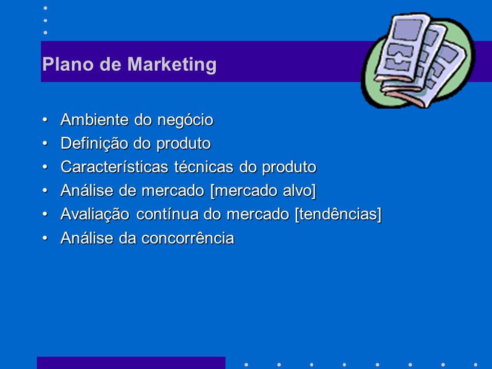 Plano de Marketing Ambiente do negócio Definição do produto