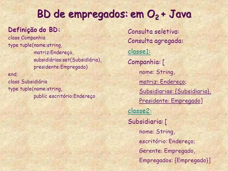 BD de empregados: em O2 + Java