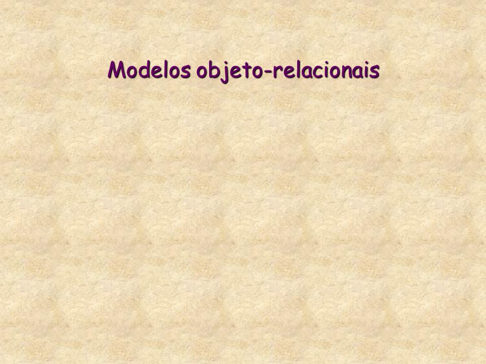 Modelos objeto-relacionais