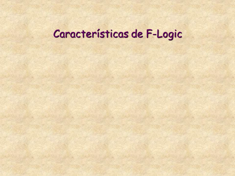 Características de F-Logic