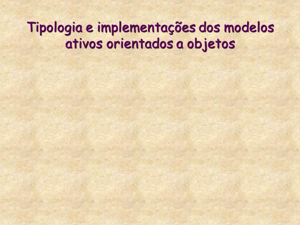Tipologia e implementações dos modelos ativos orientados a objetos