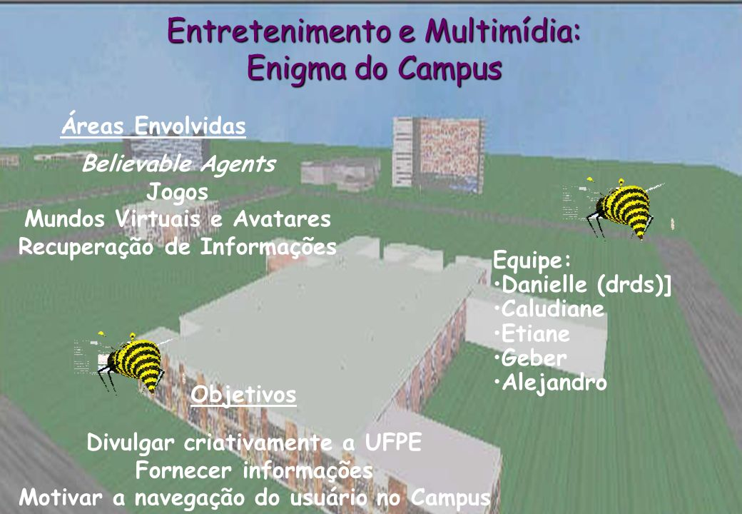 Entretenimento e Multimídia: Enigma do Campus