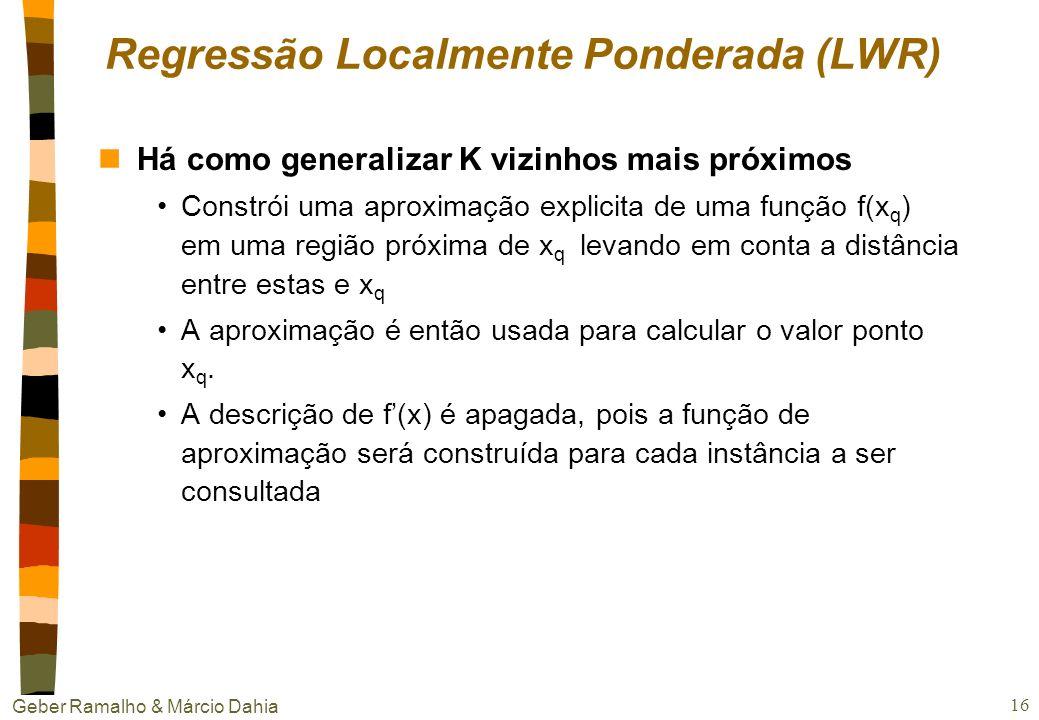 Regressão Localmente Ponderada (LWR)