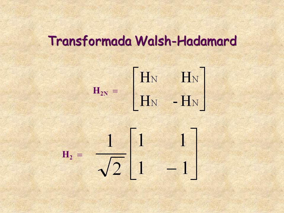 Transformada Walsh-Hadamard