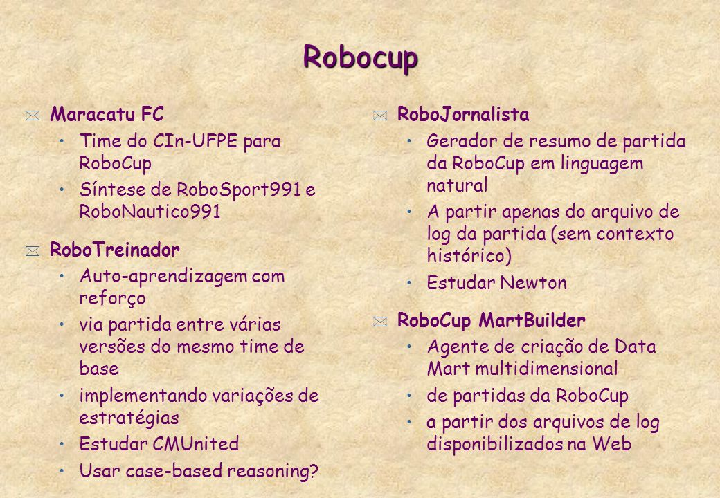 Robocup Maracatu FC Time do CIn-UFPE para RoboCup