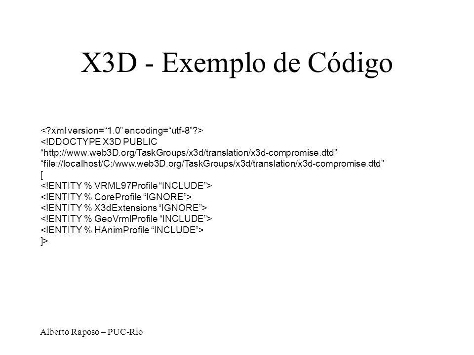 X3D - Exemplo de Código < xml version= 1.0 encoding= utf-8 >