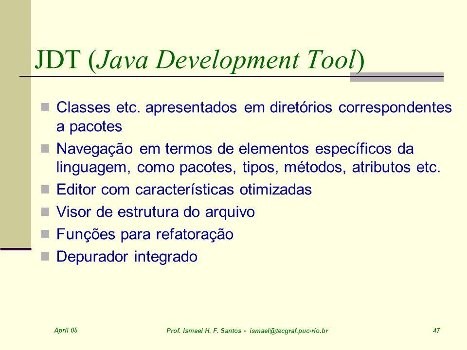 JDT (Java Development Tool)