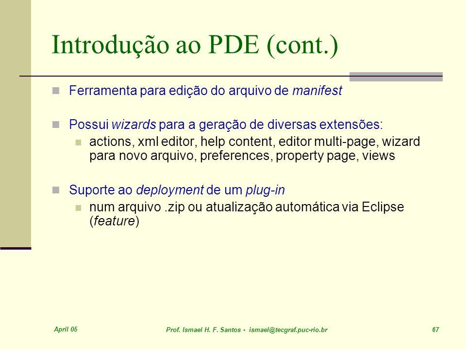 Introdução ao PDE (cont.)