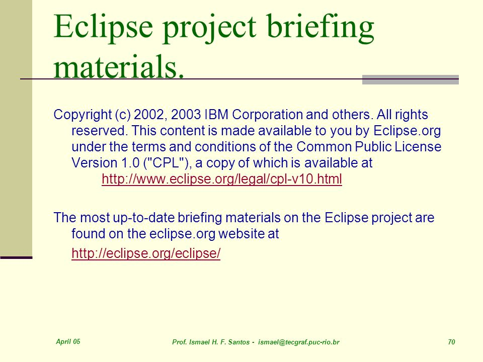 Eclipse project briefing materials.