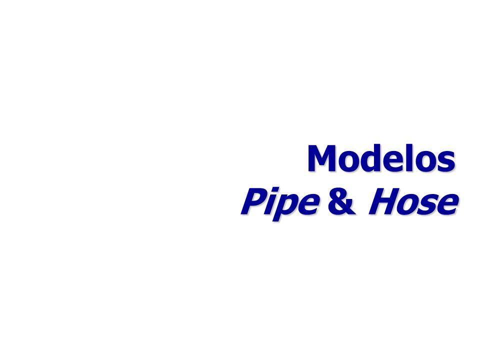 Modelos Pipe & Hose