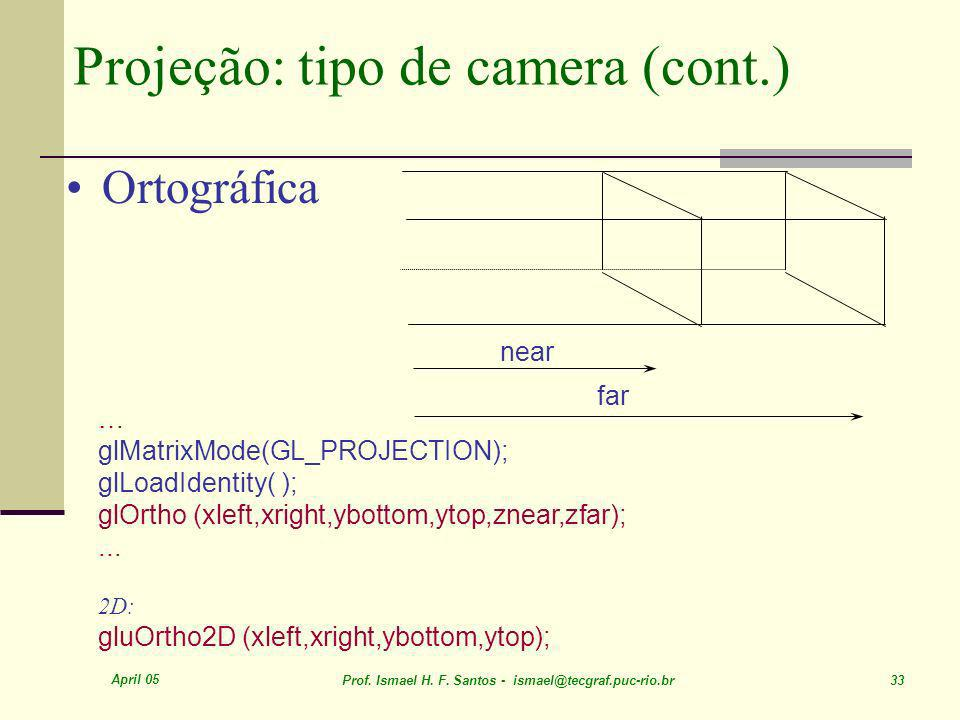 Projeção: tipo de camera (cont.)