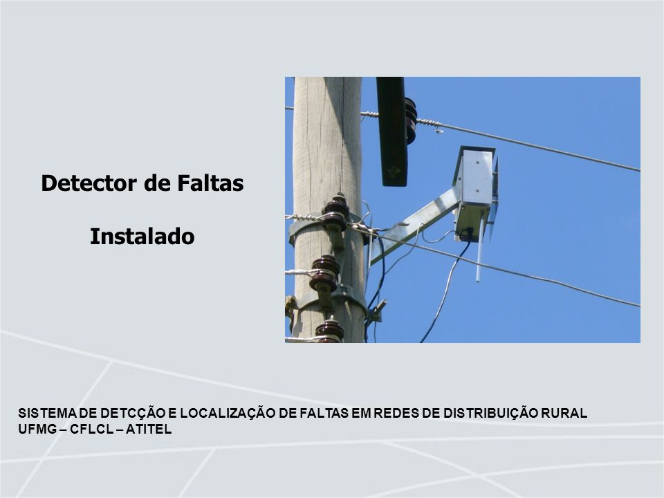 Detector de Faltas Instalado