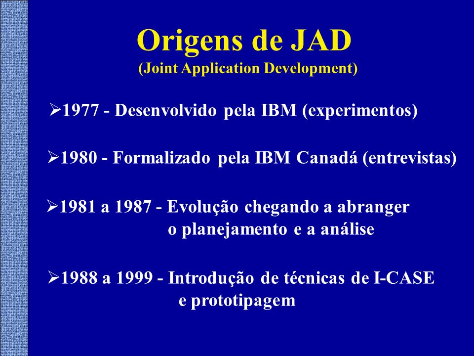 (Joint Application Development)