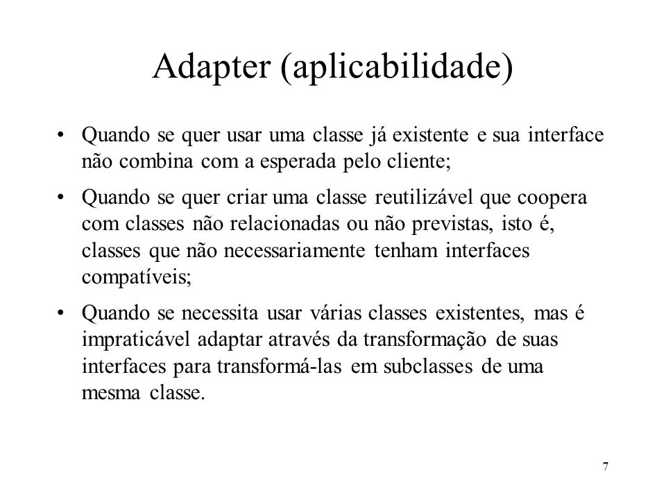 Adapter (aplicabilidade)
