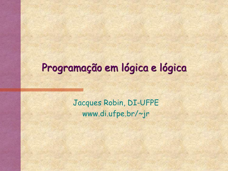 Programação em lógica e lógica