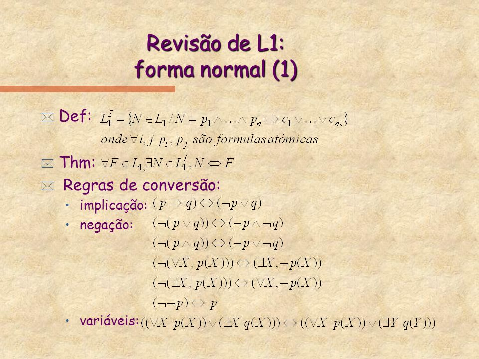 Revisão de L1: forma normal (1)