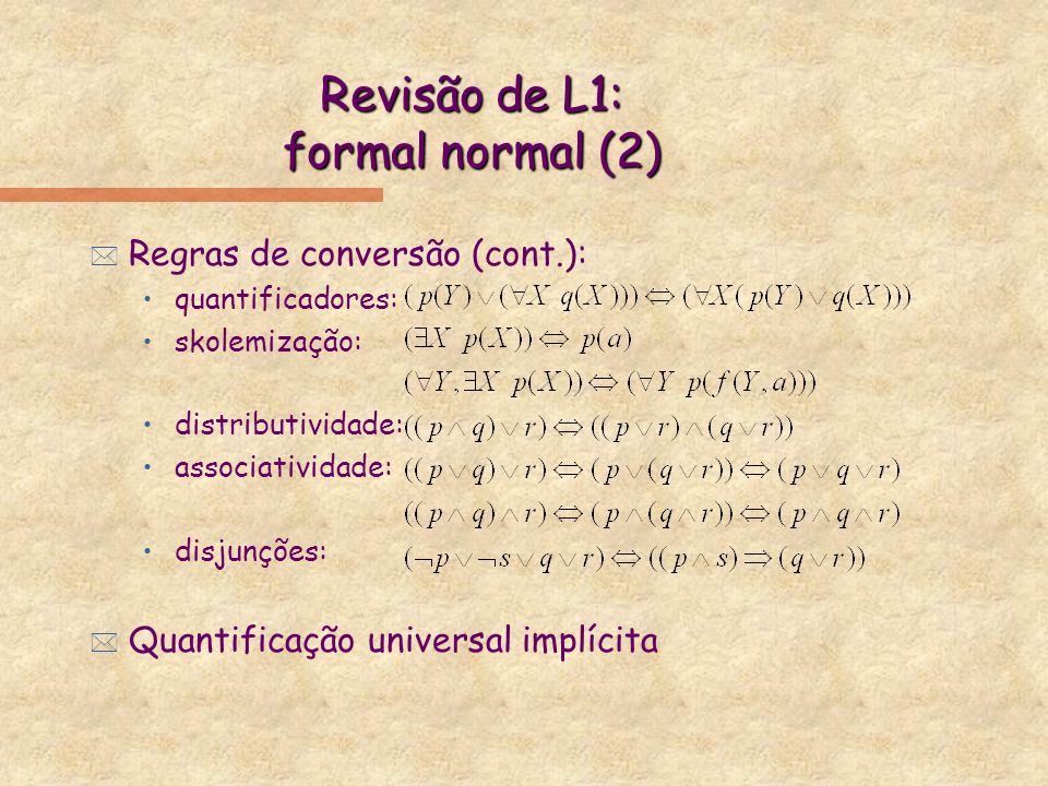 Revisão de L1: formal normal (2)