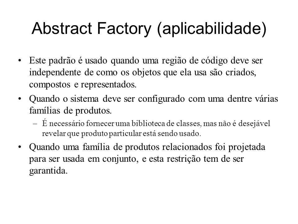 Abstract Factory (aplicabilidade)