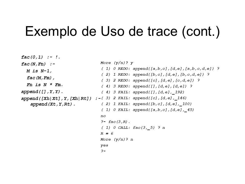 Exemplo de Uso de trace (cont.)