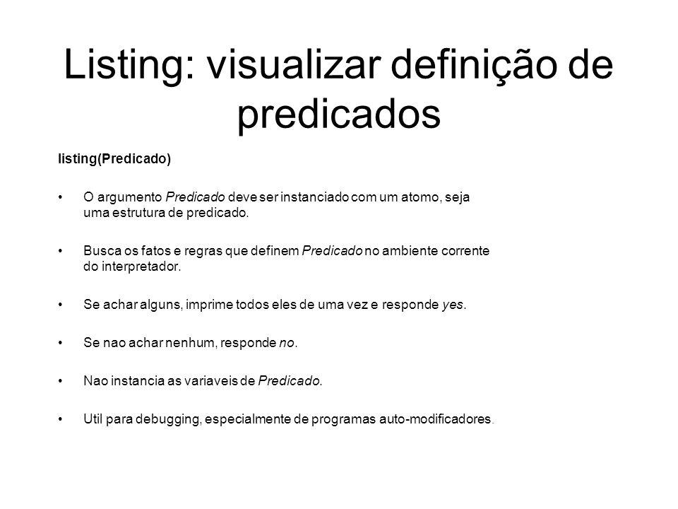 Listing: visualizar definição de predicados