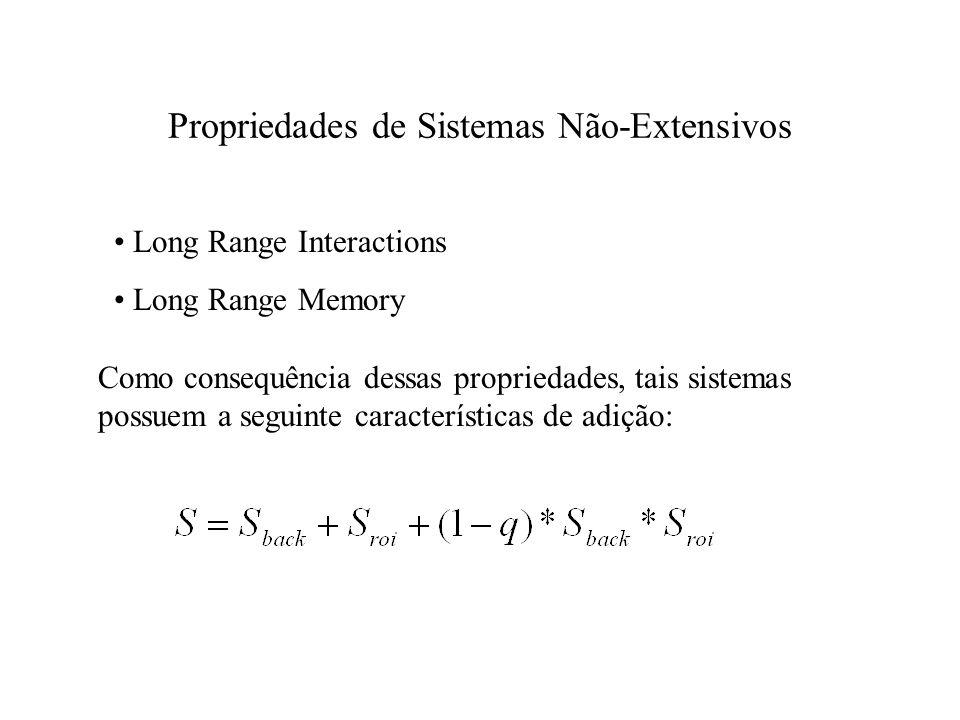 Propriedades de Sistemas Não-Extensivos