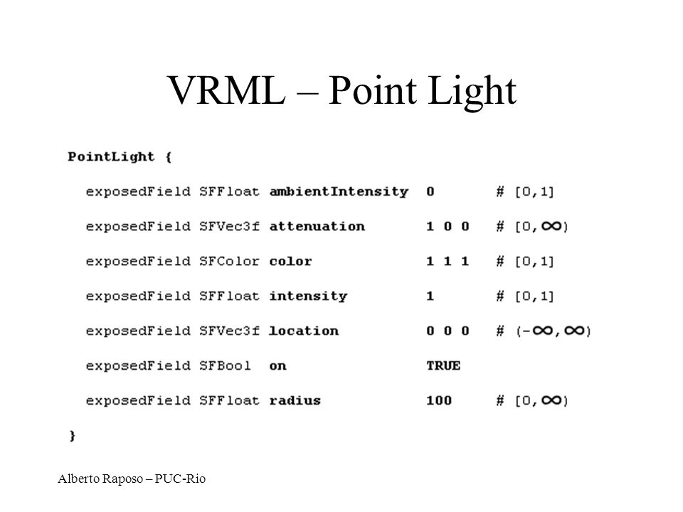 VRML – Point Light Alberto Raposo – PUC-Rio