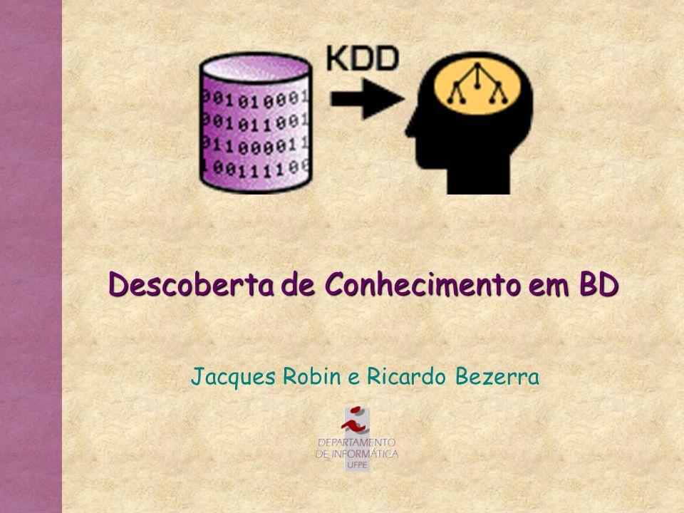 Descoberta de Conhecimento em BD