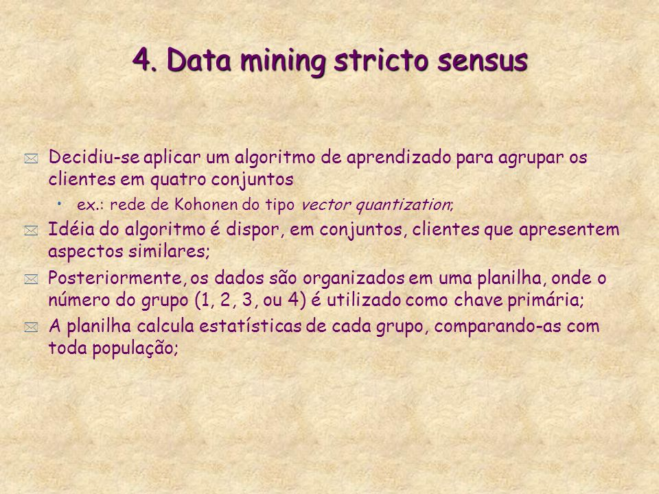 4. Data mining stricto sensus