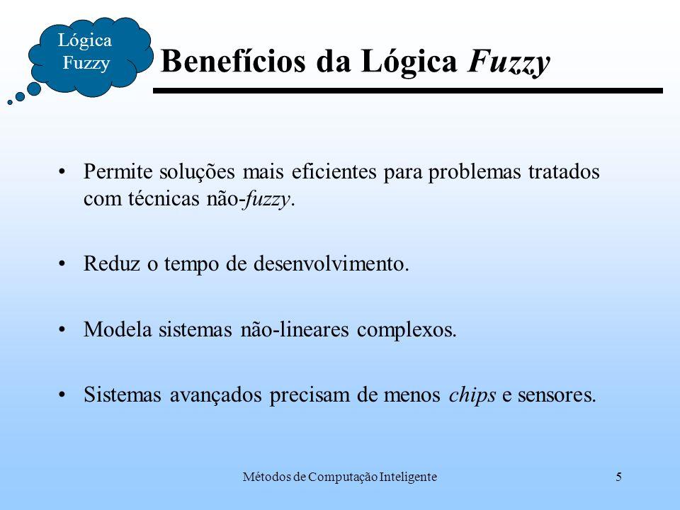 Benefícios da Lógica Fuzzy