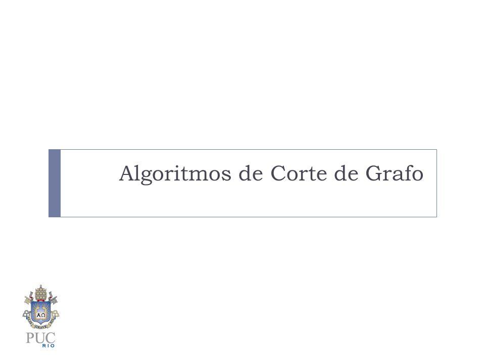 Algoritmos de Corte de Grafo
