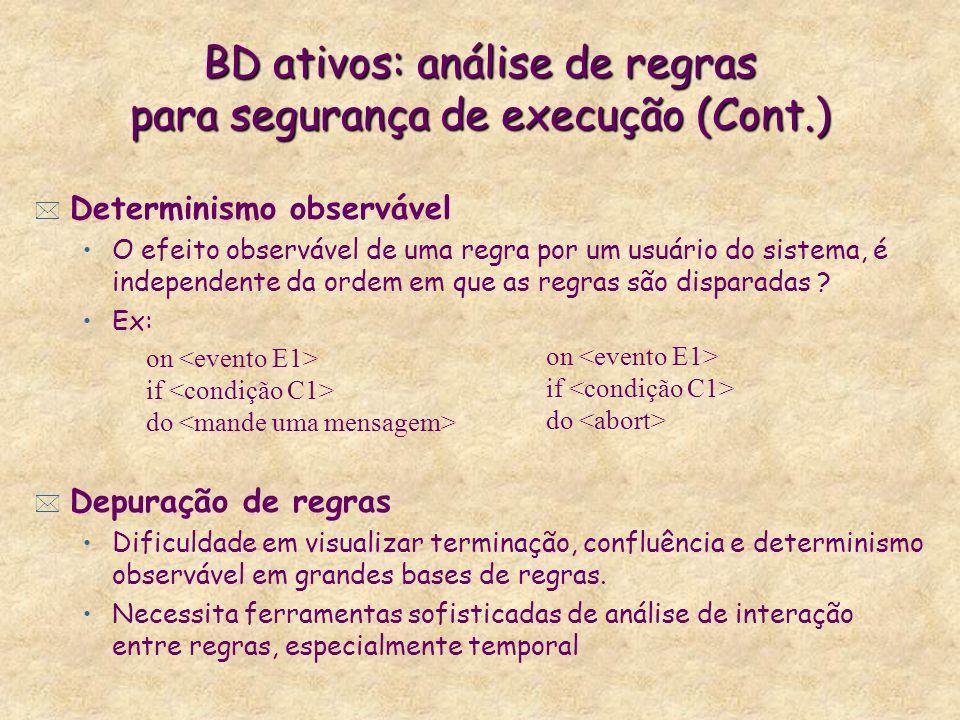 BD ativos: análise de regras para segurança de execução (Cont.)