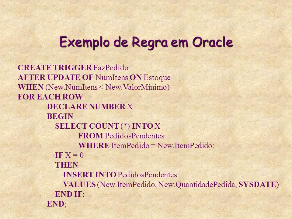 Exemplo de Regra em Oracle