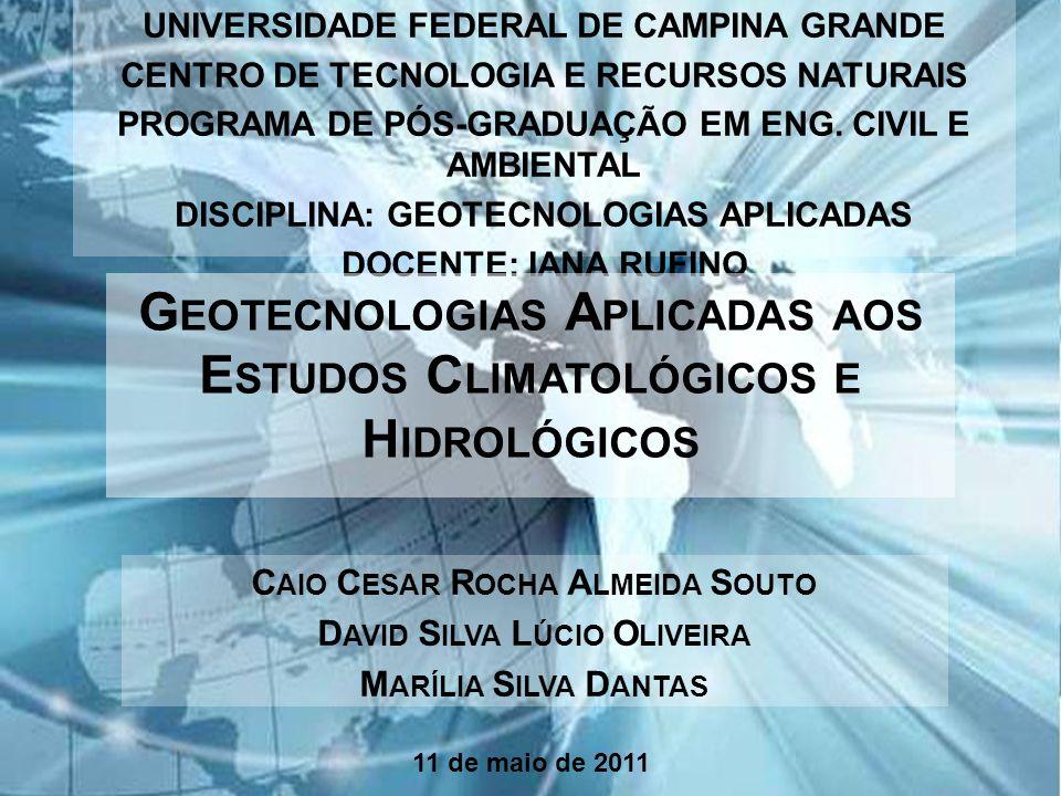 Geotecnologias Aplicadas aos Estudos Climatológicos e Hidrológicos