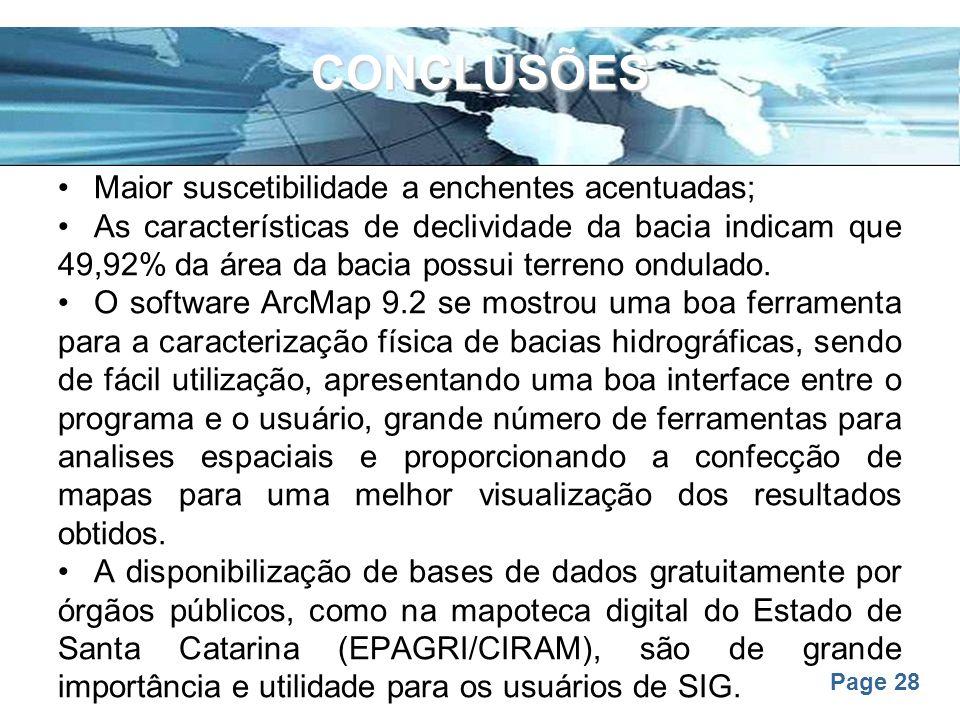 CONCLUSÕES Maior suscetibilidade a enchentes acentuadas;