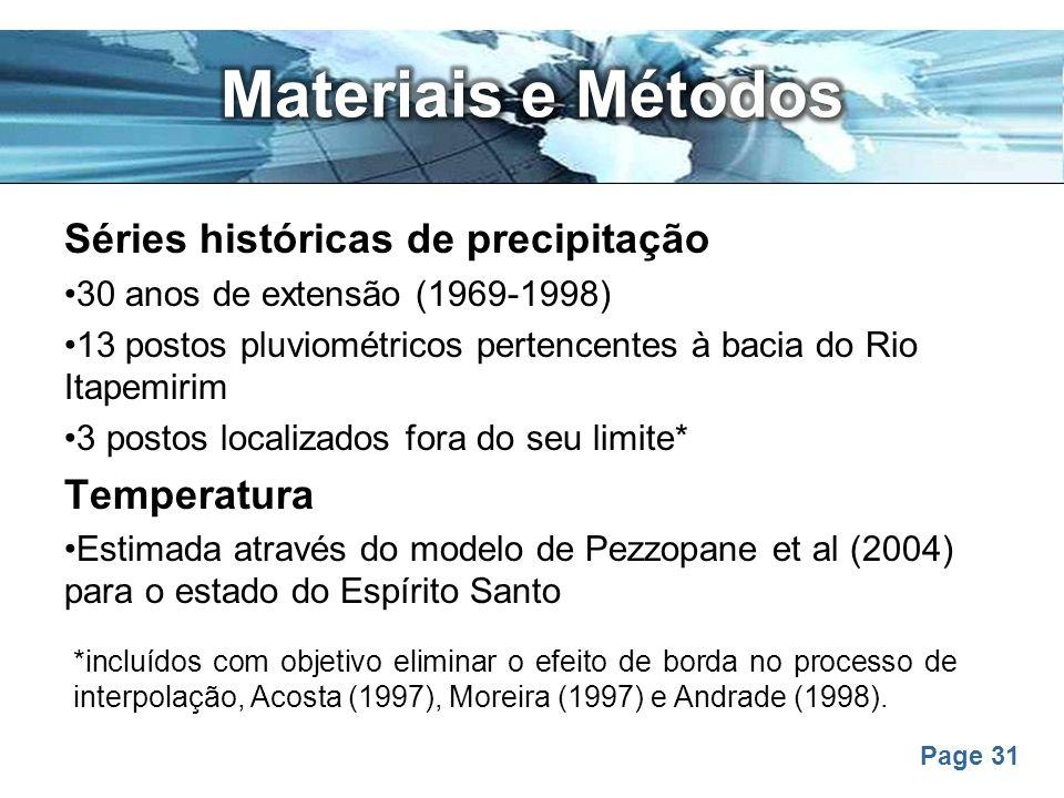 Materiais e Métodos Séries históricas de precipitação Temperatura