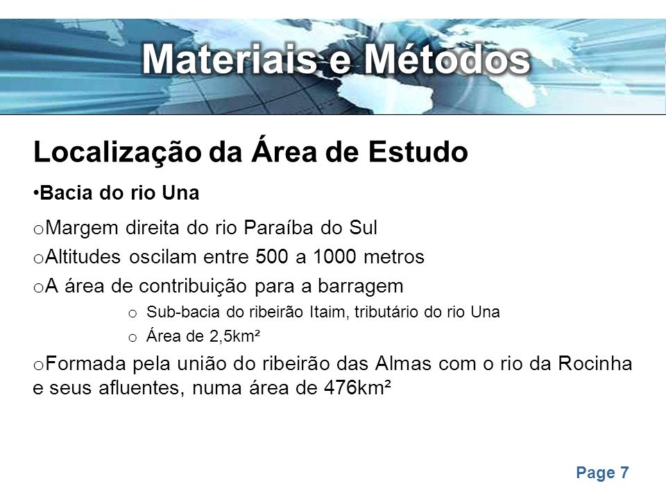 Materiais e Métodos Localização da Área de Estudo Bacia do rio Una