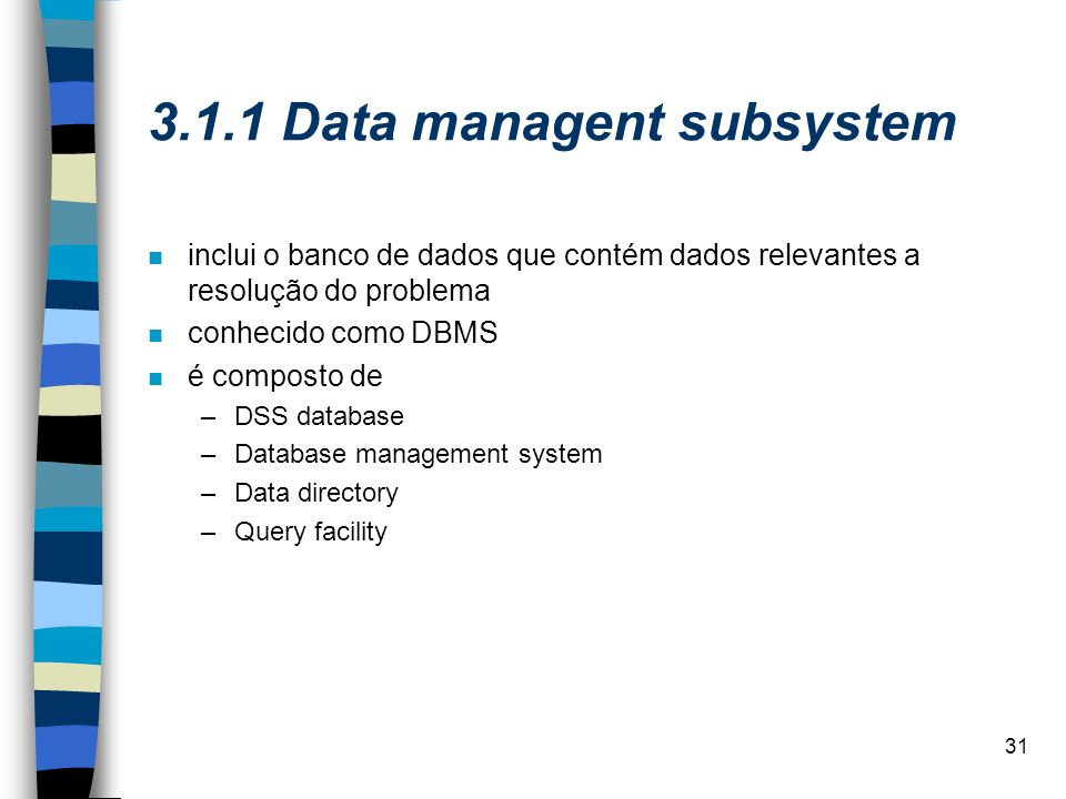 3.1.1 Data managent subsystem