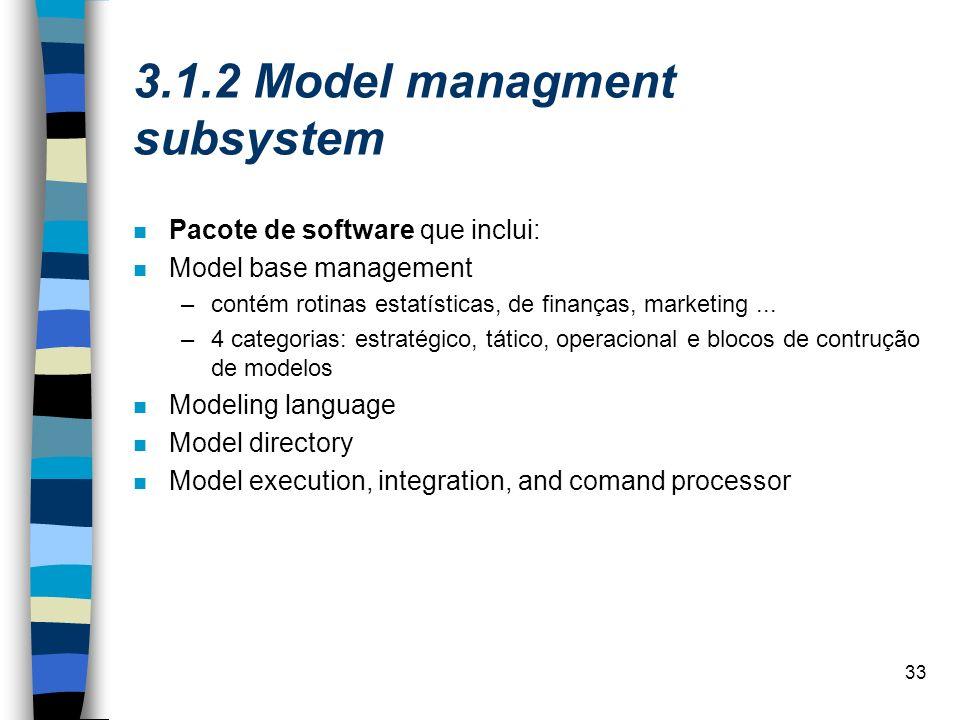 3.1.2 Model managment subsystem
