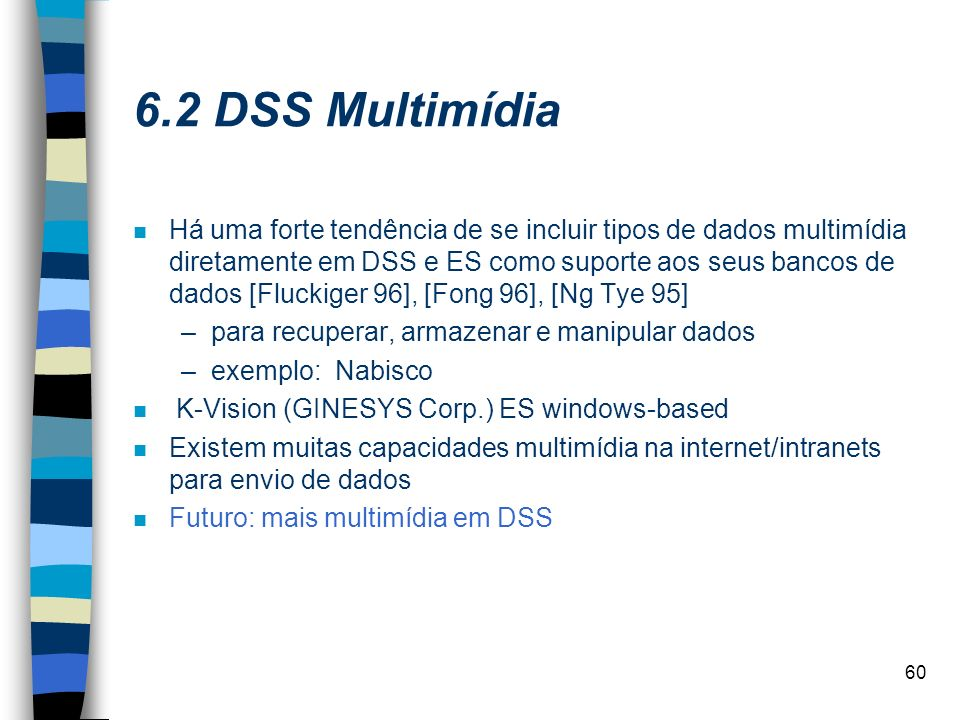 6.2 DSS Multimídia