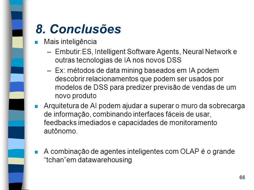 8. Conclusões Mais inteligência